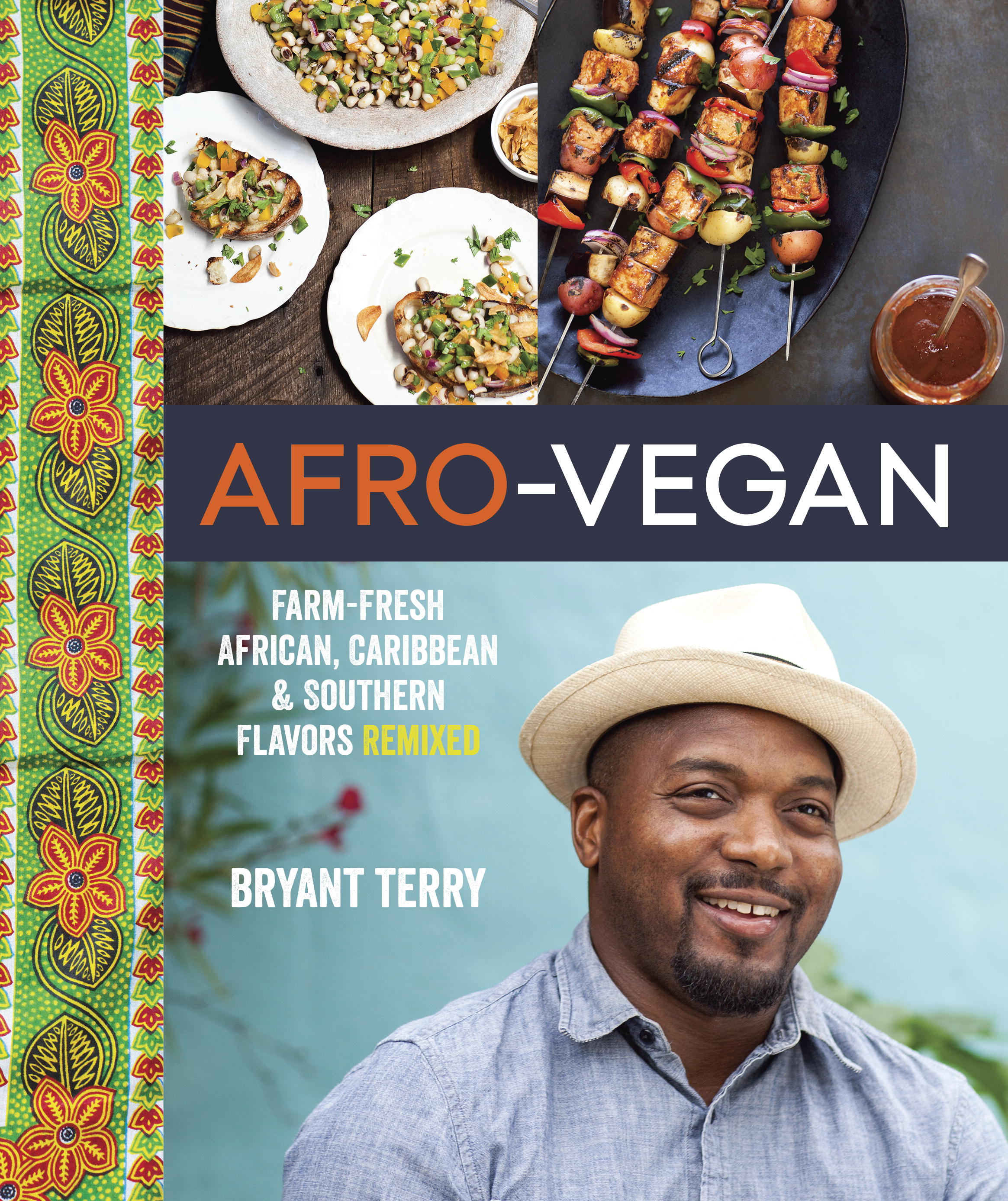Cookbook Black Cover ~ Bryant terry s afro vegan highlights foods with a
