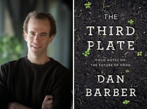 Dan Barber and The Third Plate