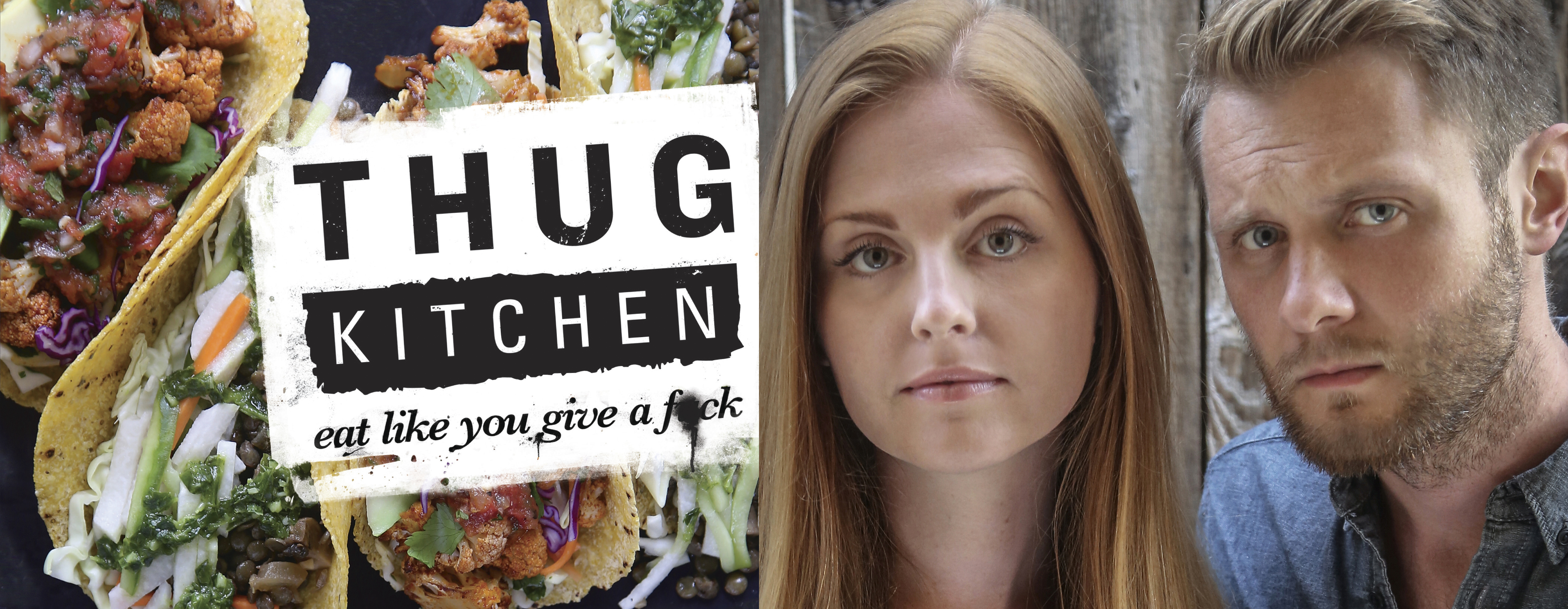 Recipes to Swear By: \'Thug Kitchen\' Founders Want You to Eat Your ...