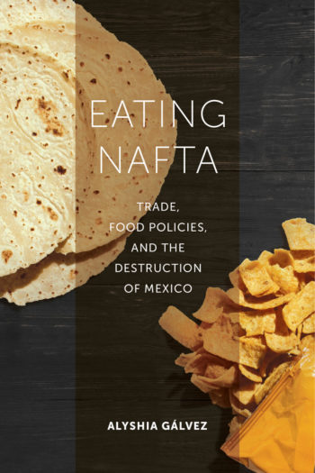 Eating NAFTA by Alyshia Gálvez book cover