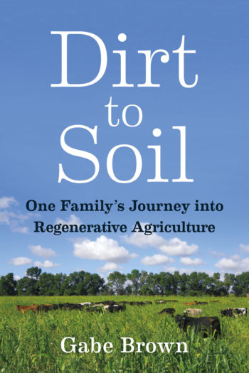 Dirt to Soil by Gabe Brown book cover