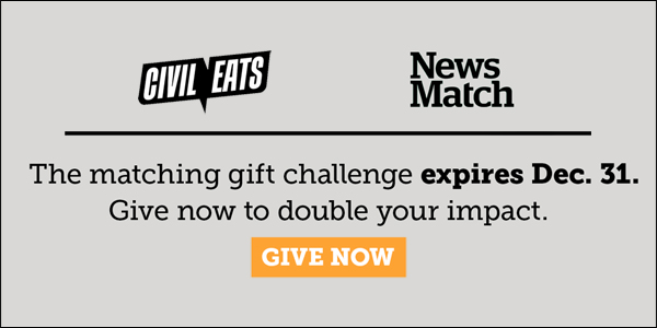 donate to civil eats through newsmatch