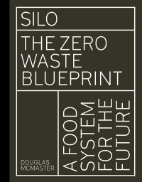 Silo the zero waste blueprint cover
