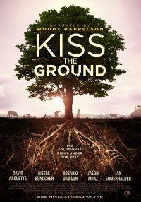 the poster for Kiss the Ground, a documentary about farming and soil health