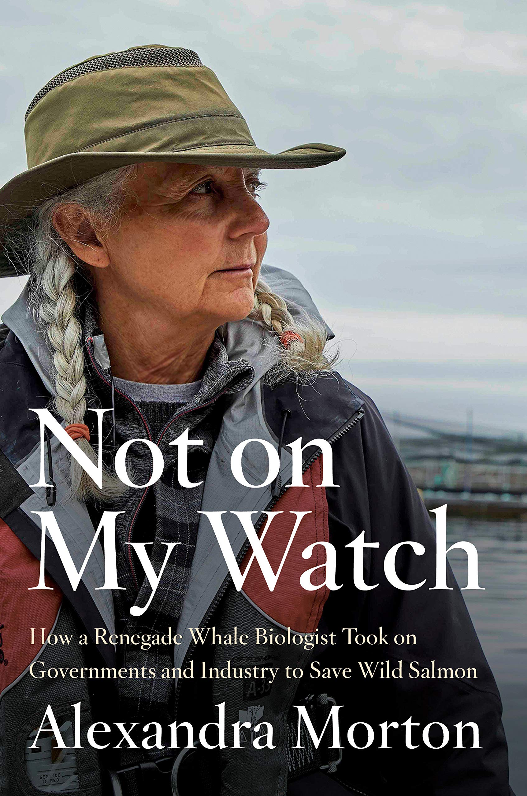 cover for alexan dra morton's book not on my watch